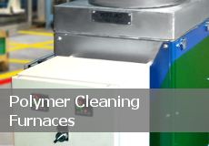 Polymer Cleaning Furnaces